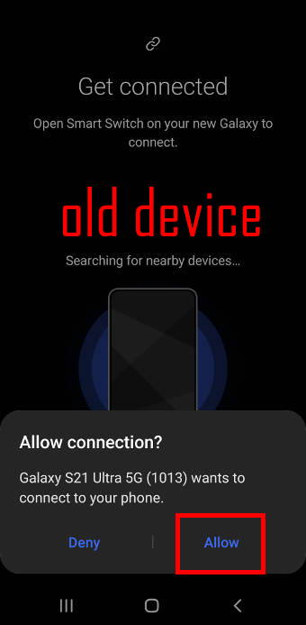 migrate to Galaxy S21 with Samsung Smart Switch: grant access to the old device