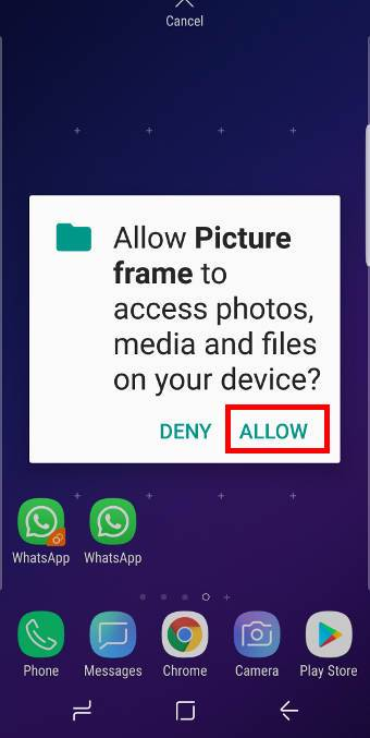 show photos on Galaxy S9 Home screen Step 2: Add the picture frame widgets to Galaxy S9 home screen
